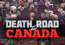 "Game Review: ""Death Road to Canada"" (Switch)"